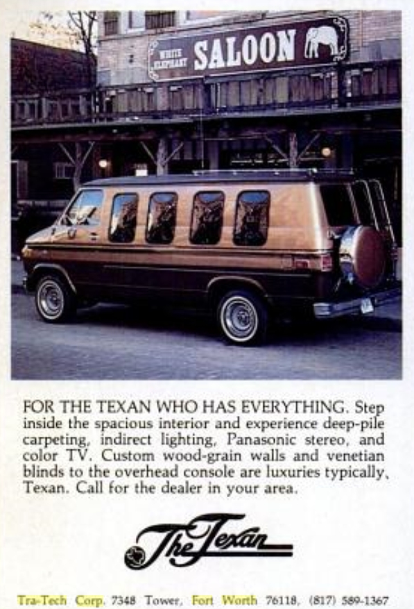 The Texan, Conversion Van