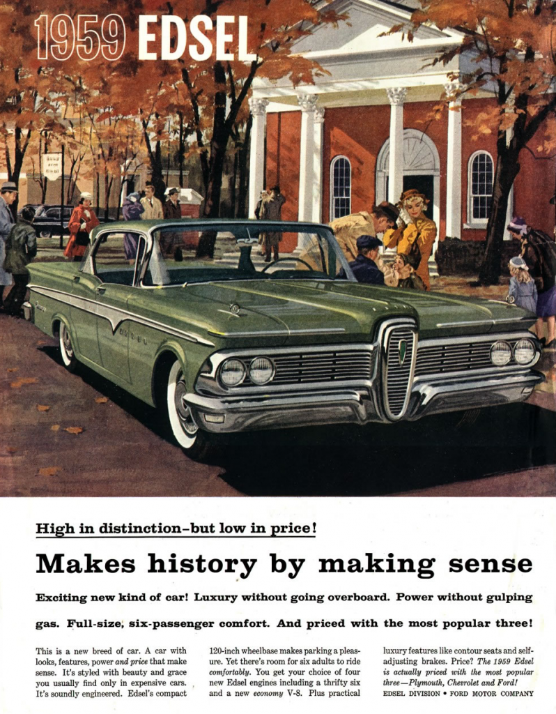 Dead Brand Madness 10 Classic Edsel Ads The Daily Drive