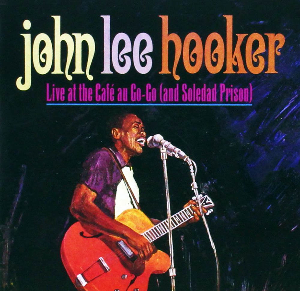 John Lee Hooker, Live at the Cafe au Go-Go