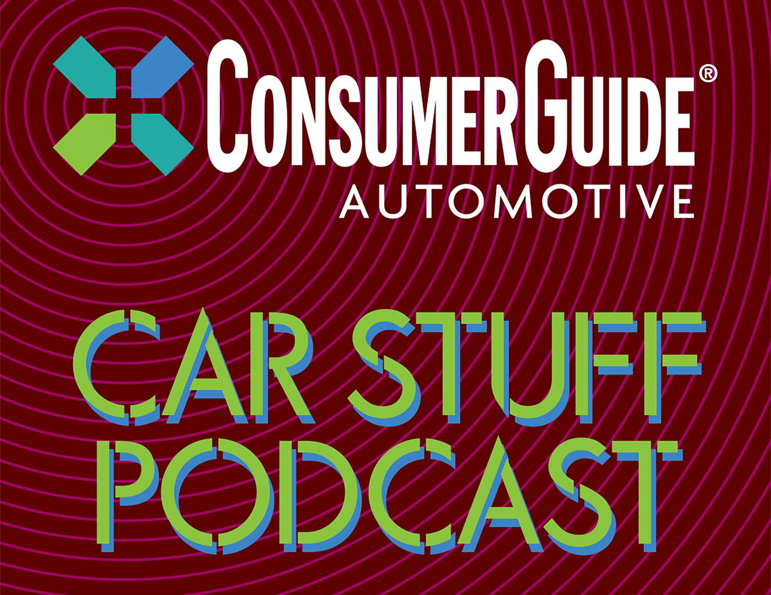 Consumer Guide Car Stuff Podcast